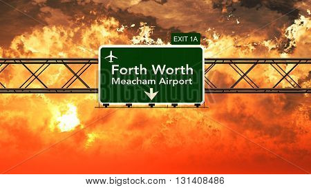 Passing Under Forth Worth Usa Airport Highway Sign In A Beautiful Cloudy Sunset