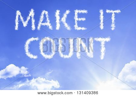 Make It Count cloud word with a blue sky