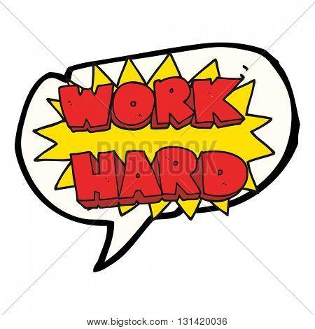 freehand drawn speech bubble cartoon work hard symbol