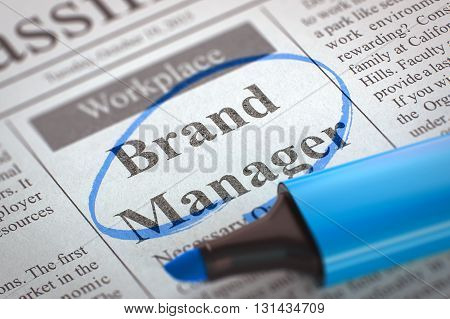 Brand Manager - Jobs Section Vacancy in Newspaper, Circled with a Blue Marker. Blurred Image with Selective focus. Concept of Recruitment. 3D Illustration.