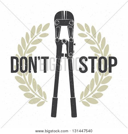 Don't stop tool isolated vector poster illustration