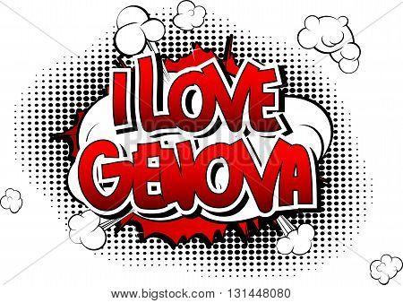 I Love Genova - Comic book style word.
