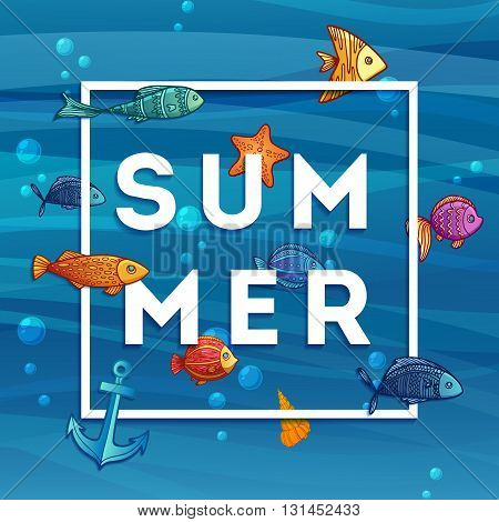 Summer banner with decoration of fish, sea stars and anchors. Summer banner with blue sea background. Fish in cartoon style on the seafloor. The text of the summer in a modern style. Vector