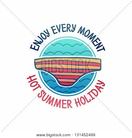 Enjoy every moment logo. Hot summer holiday logo. Summer holiday logo with decoration wave and swimsuit. Vector