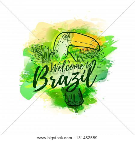 Illustration of toucan with palm leaves. Banner Welcome to Brazil. Style watercolor drawing. Brazilian colors. Vector illustration