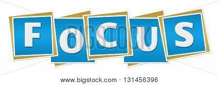 Focus text alphabets written over blue background.