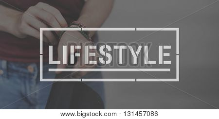 Lifestyle Life Hobby Actions Goals Concept
