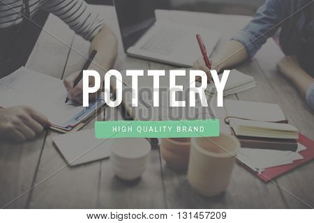 Pottery Craftsman Handmade Equipment Concept