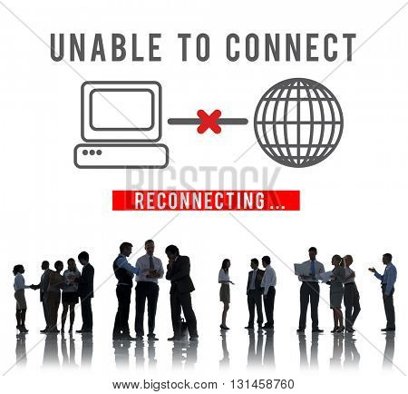 Unable Connect Disconnect Error Failure Problem Concept