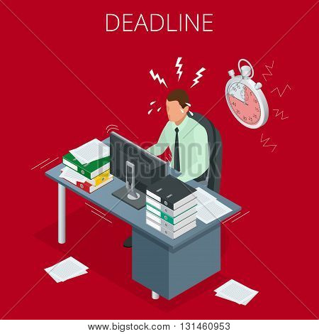 Project deadline. Concept of overworked man. Man has burned out on his workplace because of many tasks and deadlines. Flat 3d vector isometric illustration