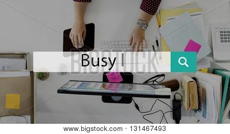 Busy Multitasking Overload Rushing Working Concept