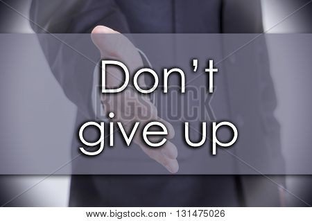 Don't Give Up - Business Concept With Text
