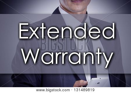 Extended Warranty - Young Businessman With Text - Business Concept
