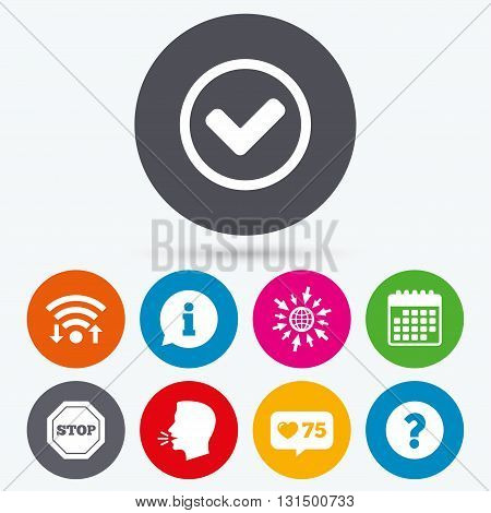 Wifi, like counter and calendar icons. Information icons. Stop prohibition and question FAQ mark signs. Approved check mark symbol. Human talk, go to web.