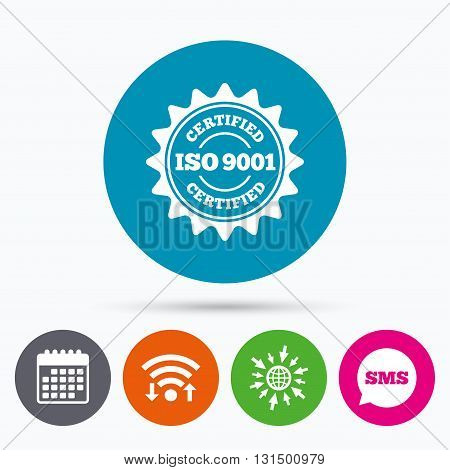 Wifi, Sms and calendar icons. ISO 9001 certified sign icon. Certification star stamp. Go to web globe.