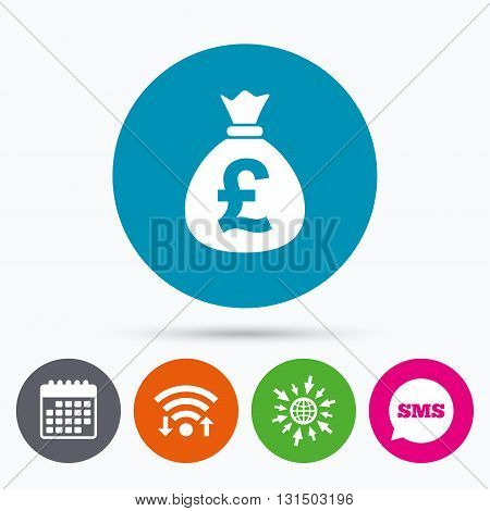 Wifi, Sms and calendar icons. Money bag sign icon. Pound GBP currency symbol. Go to web globe.