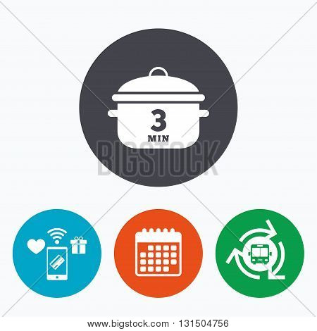 Boil 3 minutes. Cooking pan sign icon. Stew food symbol. Mobile payments, calendar and wifi icons. Bus shuttle.