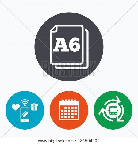 Paper size A6 standard icon. File document symbol. Mobile payments, calendar and wifi icons. Bus shuttle.