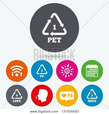 Wifi, like counter and calendar icons. PET 1, Ld-pe 4, PP 5 and Hd-pe 2 icons. High-density Polyethylene terephthalate sign. Recycling symbol. Human talk, go to web.