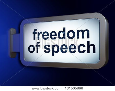 Politics concept: Freedom Of Speech on advertising billboard background, 3D rendering