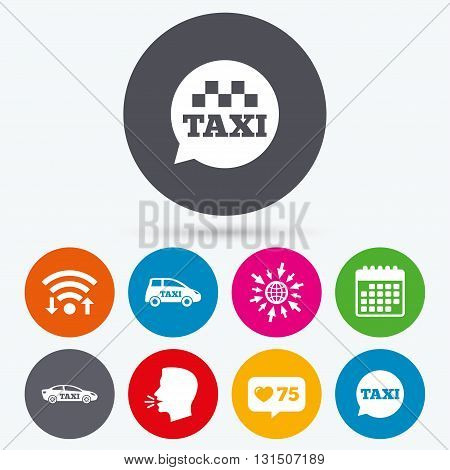 Wifi, like counter and calendar icons. Public transport icons. Taxi speech bubble signs. Car transport symbol. Human talk, go to web.