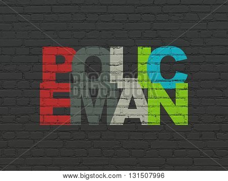 Law concept: Painted multicolor text Policeman on Black Brick wall background