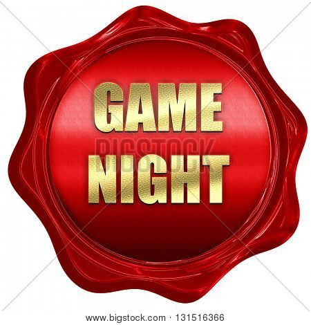 Game night sign, 3D rendering, a red wax seal