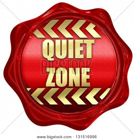 Quiet zone sign, 3D rendering, a red wax seal
