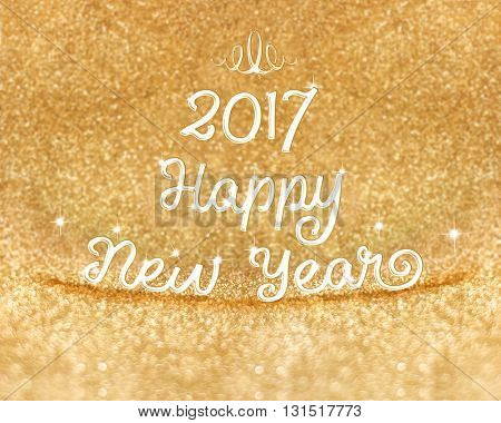 2017 Happy New Year Word At Gold Glitter Background ,holiday Greeting Card