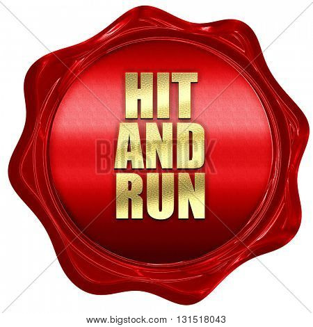 hit and run, 3D rendering, a red wax seal