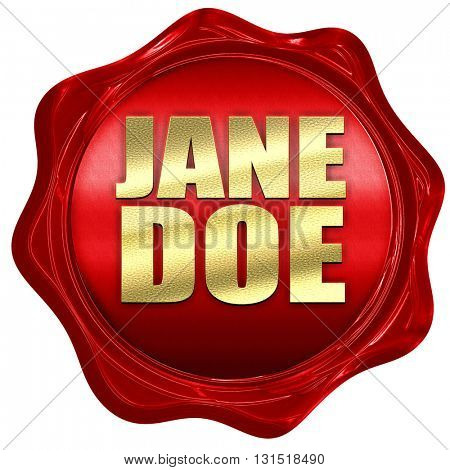 jane doe, 3D rendering, a red wax seal