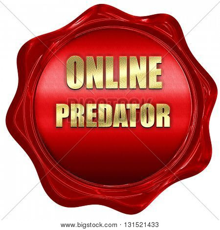 online predator background, 3D rendering, a red wax seal
