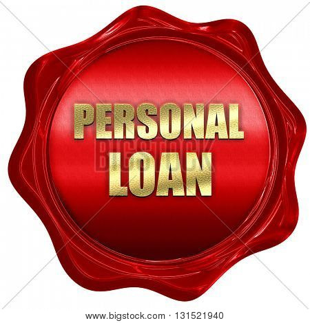 personal loan, 3D rendering, a red wax seal
