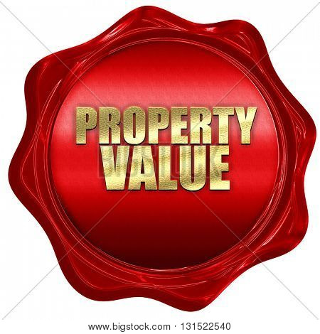 property value, 3D rendering, a red wax seal