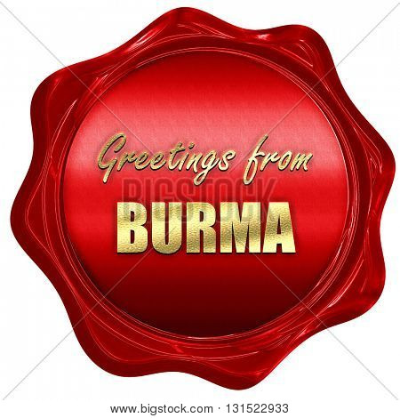 Greetings from burma, 3D rendering, a red wax seal