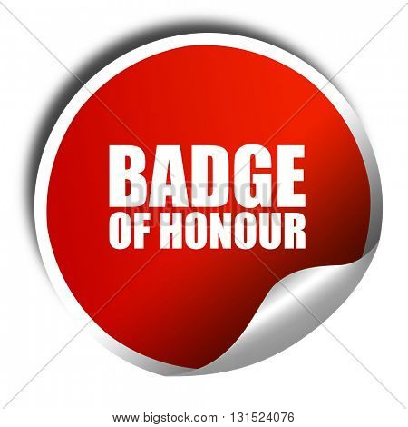 badge of honour, 3D rendering, a red shiny sticker