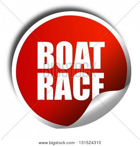boat race, 3D rendering, a red shiny sticker