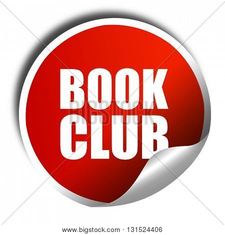 book club, 3D rendering, a red shiny sticker