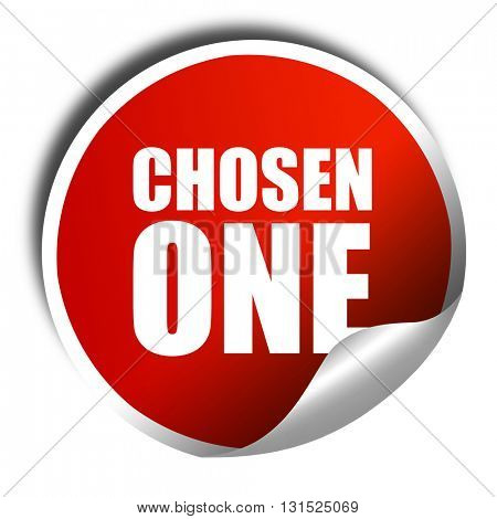 chosen one, 3D rendering, a red shiny sticker