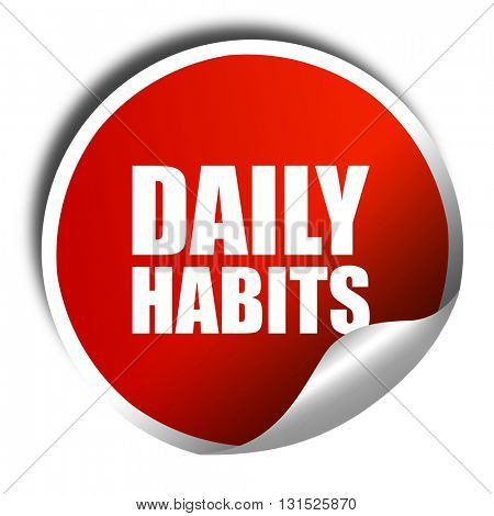 daily habits, 3D rendering, a red shiny sticker