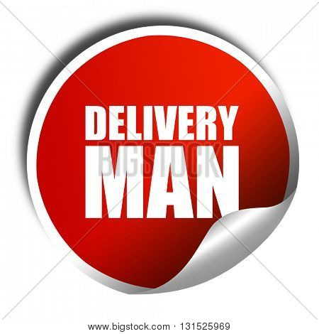 delivery man, 3D rendering, a red shiny sticker