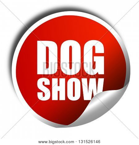 dog show, 3D rendering, a red shiny sticker