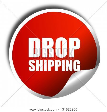 drop shipping, 3D rendering, a red shiny sticker