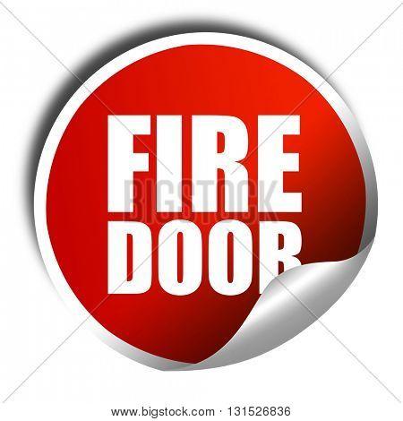 fire door, 3D rendering, a red shiny sticker