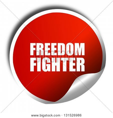 freedom fighter, 3D rendering, a red shiny sticker
