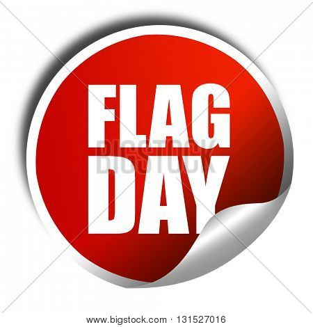 flag day, 3D rendering, a red shiny sticker