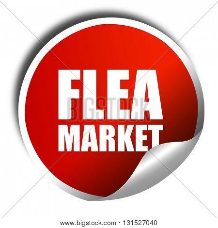 flea market, 3D rendering, a red shiny sticker