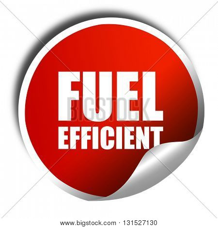 fuel efficient, 3D rendering, a red shiny sticker