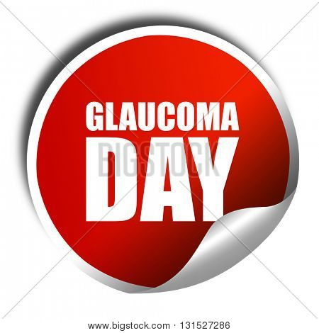 glaucoma day, 3D rendering, a red shiny sticker