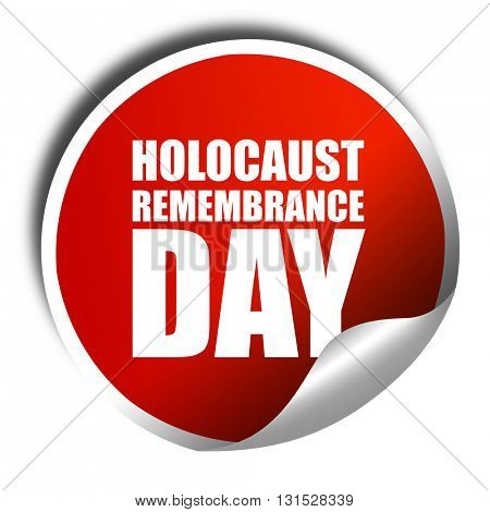 holocaust remembrance day, 3D rendering, a red shiny sticker